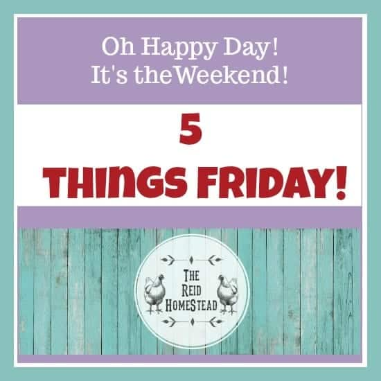 5 Things Friday – 4/6/18