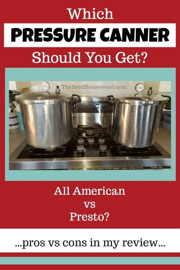 Which pressure canner should you get? If you are trying to decide, check out this review of the two most popular pressure canners. ~The Reid Homestead #cannerreview #pressurecanningequipment #pressurecanningtools #pressurecannermodels #pressurecanning #pressurecanners #canning #allamerican #presto #canning #foodpreservation #foodstorage #eatwhatyougrow