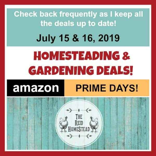 Amazon Prime Day Deals for Homesteaders and Gardeners