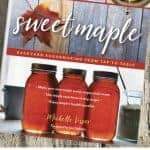 sweet maple book and jars of syrup with text overlay Sweet Maple Giveaway