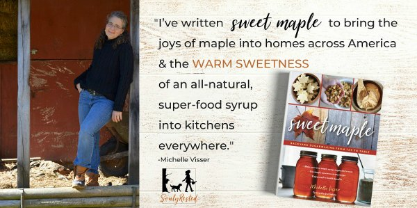 a phot of michelle vissler, the author of the book Sweet Maple, and a text blurb about why she wrote the book