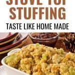 dish of stuffing with text overlay How to Make Stove Top Stuffing Taste Like Home made