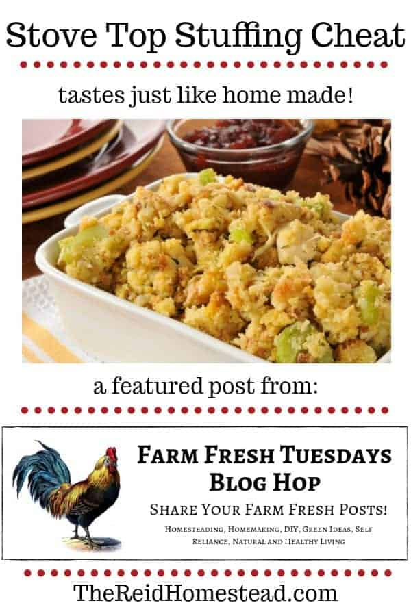 bowl of stuffing with text overlay Stove Top Stuffing Cheat - tastes just like home made! A featured post from the Farm Fresh Tuesdays Blog Hop