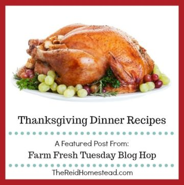 roasted turkey on platter with text overlay Thanksgiving Dinner Recipes a featured post from the Farm Fresh Tuesday Blog Hop