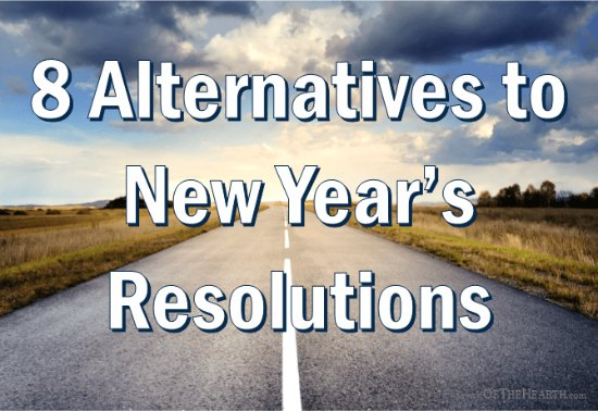 endless road to blue sky with text overlay of 8 alternatives to new year's resolutions