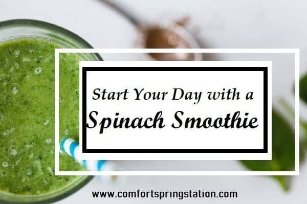 green smoothie with text overlay Start Your Day with a Spinach Smoothie