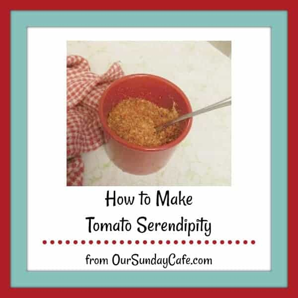 a small red bowl of tomato cheese powder with text overlay How to Make Tomato Serendipity from Our Sunday Cafe