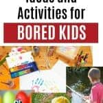 a collage of kids activities with text overlay 100+ Ideas and Activities for Bored Kids