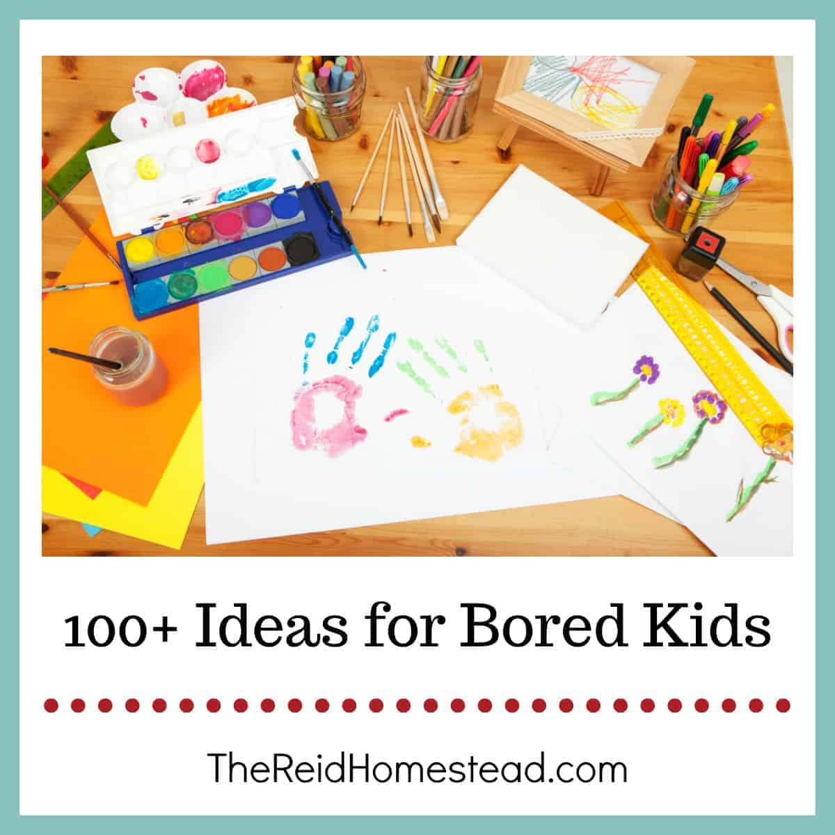 Ideas for Bored Kids on the Homestead