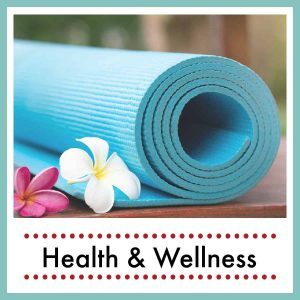 a turquoise yoga mat with two flowers with text overlay Health & Wellness