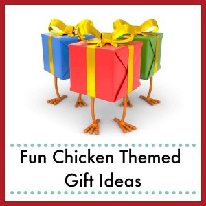 3 gift wrapped gift, each with two chicken feed below them with text overlay Fun Chicken Themed Gift Ideas